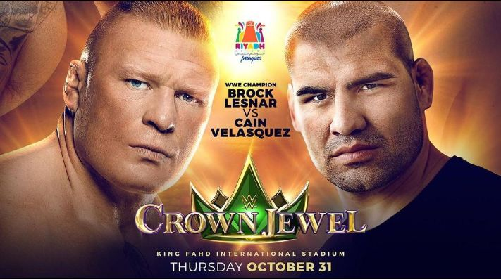 Brock Lesnar contra Cain Velásquez confirmada para WWE Crown Jewel